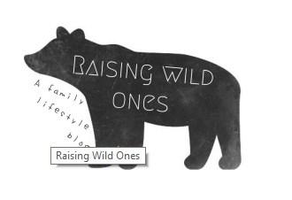 Raising Wild Ones