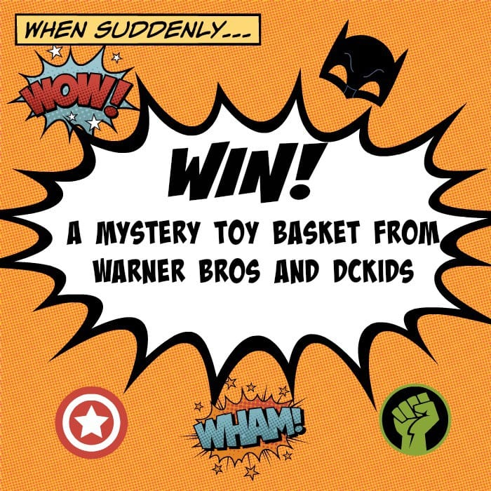 WIN a Mystery Toy Basket with Warner Bros and DC Kids!