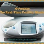 Ovusense. The Real-Time Fertility Monitor. Because Knowledge is Power.
