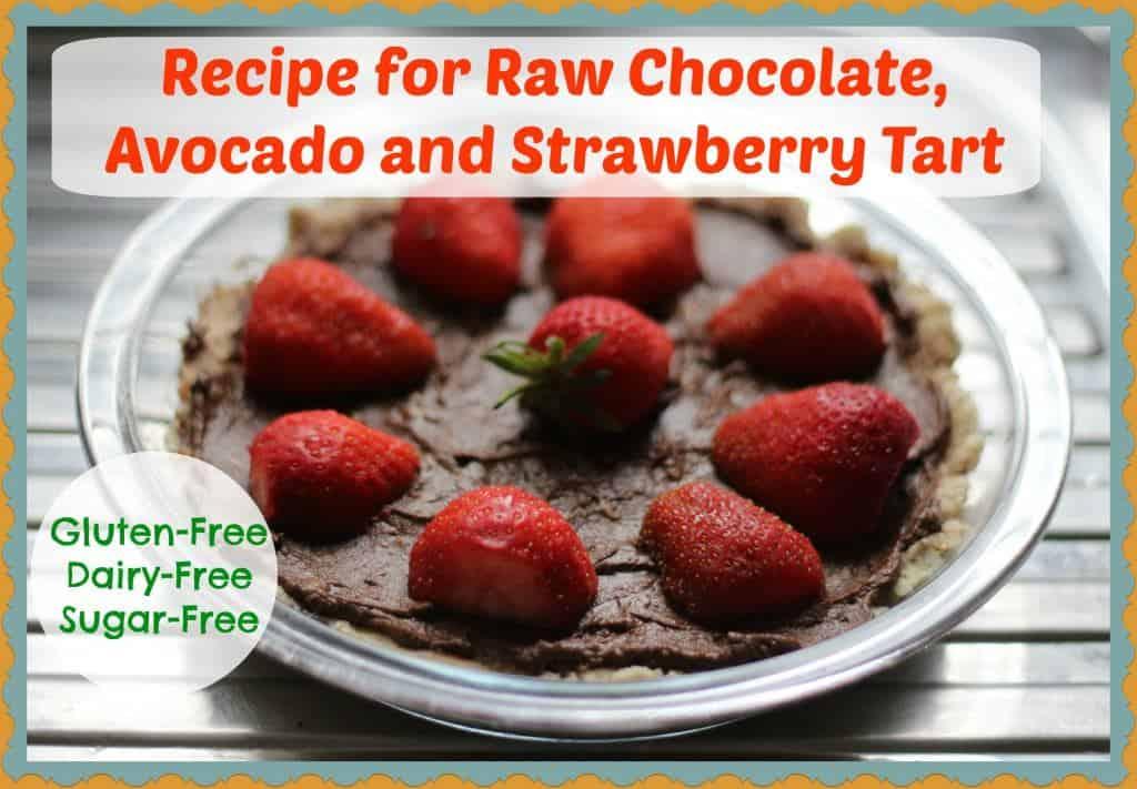 Recipe for Chocolate, Avocado and Strawberry Tart #GlutenFree #DairyFree #SugarFree