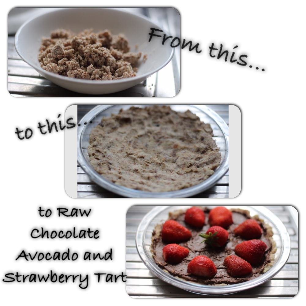 Stages of my Chocolate, Avocado and Strawberry Tart