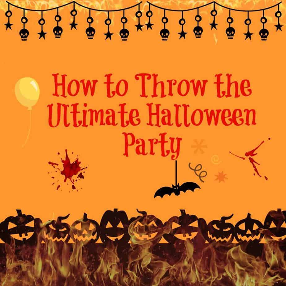 How to Throw the Ultimate Halloween Party