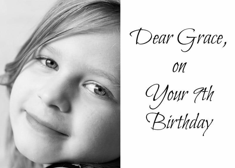 Dear Grace, On Your 9th Birthday