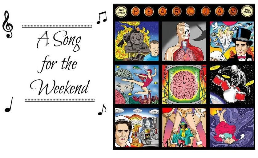 Song for the Weekend #8 – Just Breathe by Pearl Jam