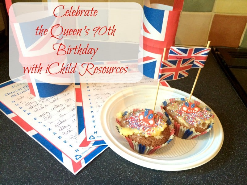 Celebrate the Queen's 90th Birthday with iChild Resources