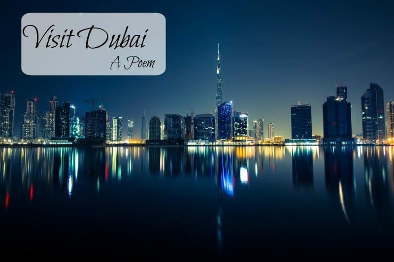 Visit Dubai. A Poem