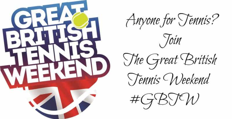 Anyone for Tennis? Join The Great British Tennis Weekend #GBTW