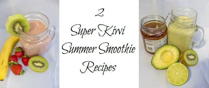 2 Super Kiwi Summer Smoothie Recipes