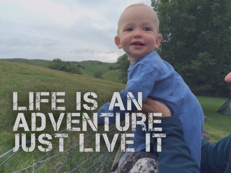 life is an adventure just live it