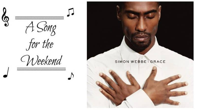 A Song for the Weekend #24 Grace by Simon Webbe
