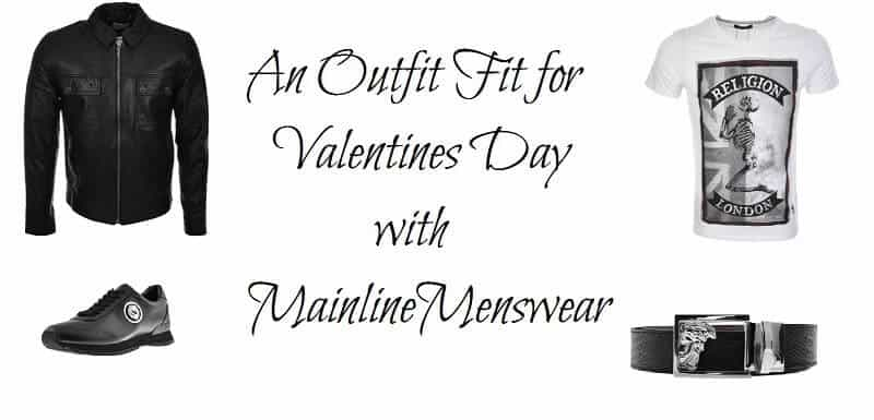 An Outfit Fit for Valentines Day with Mainline Menswear