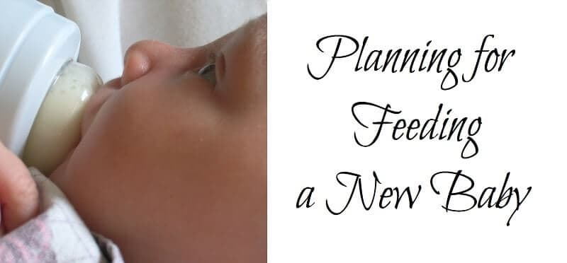 Planning for Feeding a New Baby