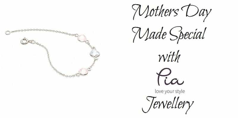 Mothers Day Made Special with Pia Jewellery