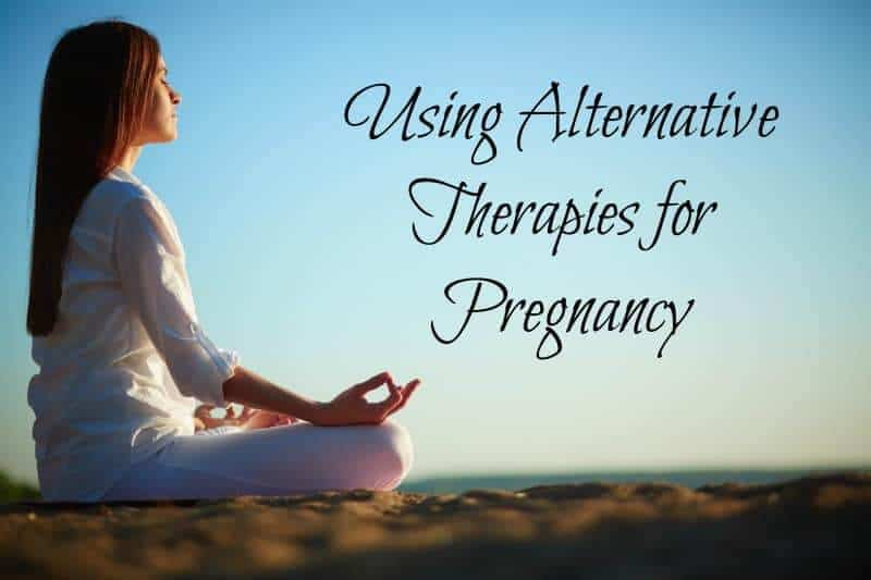 Using Alternative Therapies for Pregnancy