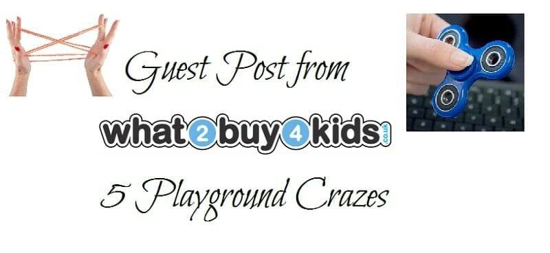 Guest Post: 5 Playground Crazes