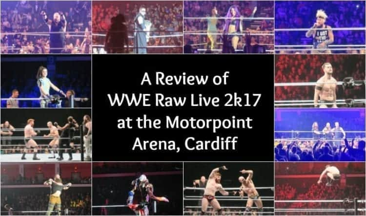 A Review of the WWE Raw Live Show 2K17 at Motorpoint Arena
