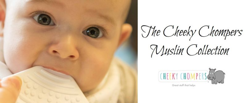 The Cheeky Chompers Muslin Collection