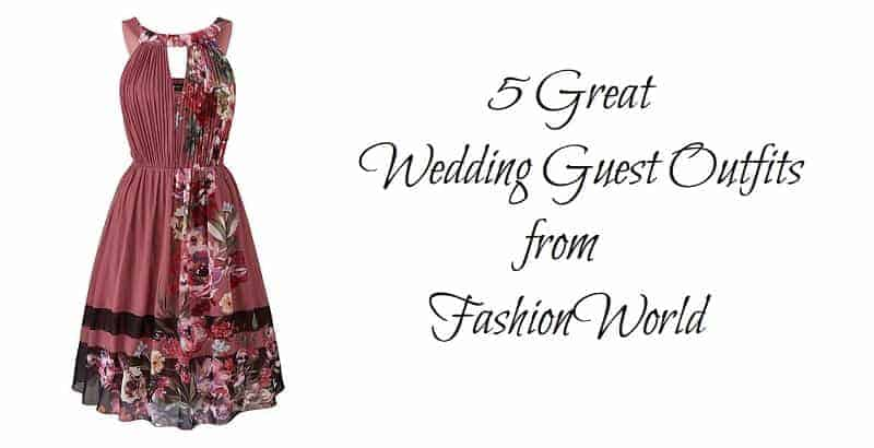 5 Great Wedding Guest Outfits from FashionWorld