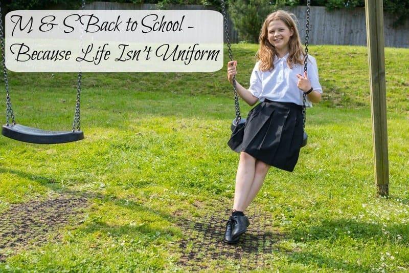M & S Back to School – Because Life Isn't Uniform